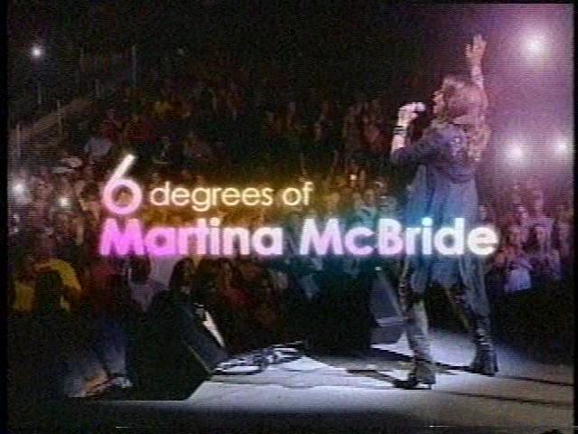 6 Degrees of Martina McBride