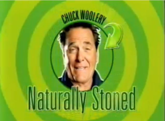 Chuck Woolery: Naturally Stoned