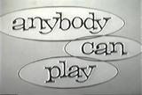 AnybodyCanPlay.png