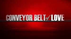 Conveyor Belt of Love