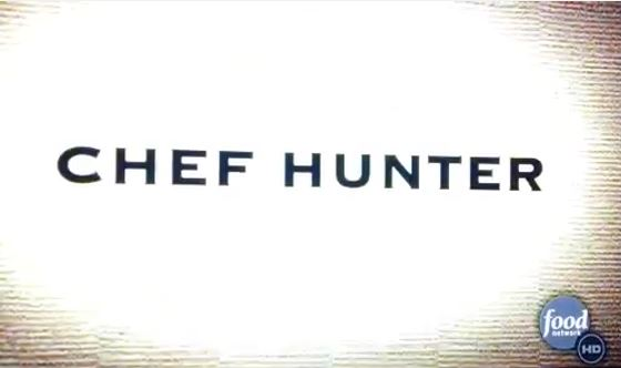 Chef Hunter