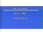 Trivia Trap 1984 Pilot Production Slate
