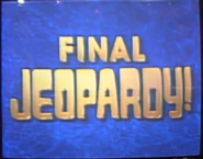 Jeopardy! 1991-1992 Final Jeopardy intertitle