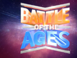 Battle of the Ages (2)