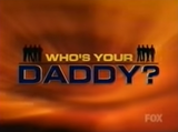Who's Your Daddy.png