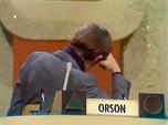 Orson Behind 2