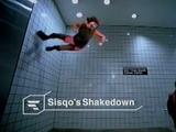 Sisqo's Shakedown