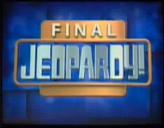 Jeopardy! 2000-2001 Final Jeopardy title card