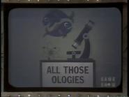 All Those Ologies