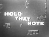 Hold That Note