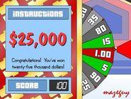 $25,000 Win on Big Wheel