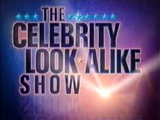 The Celebrity Look-Alike Show