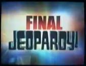 Jeopardy! 2003-2004 Final Jeopardy! title card