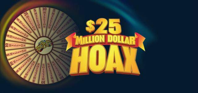 $25 Million Dollar Hoax