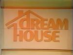 Dream House 83 Pilot