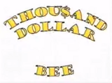 Thou$and Dollar Bee.png