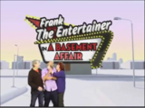 Frank The Entertainer...In A Basement Affair