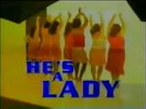 He's a Lady