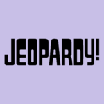 Jeopardy! Logo in Lavender Background in Black Letters
