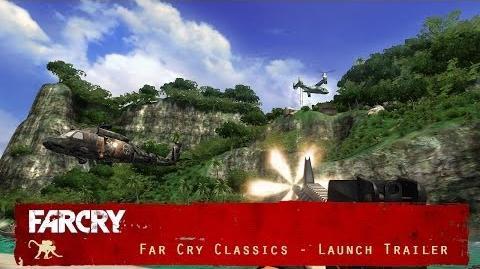 Far Cry Classic Launch Trailer