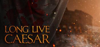 Long Live Caesar.jpg