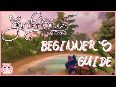 Garden_Paws_Beginner's_Guide_-_Basic_Guide_for_those_just_starting_out_on_Garden_Paws!