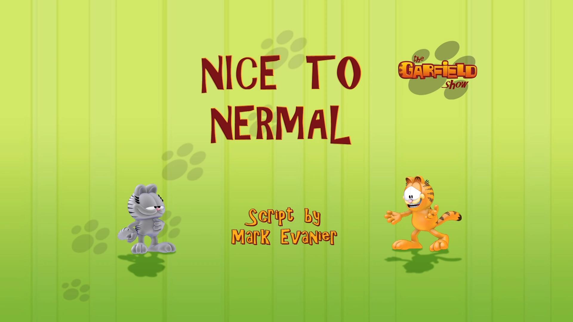 Nice to Nermal