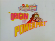 Origin of Power Pig!.png