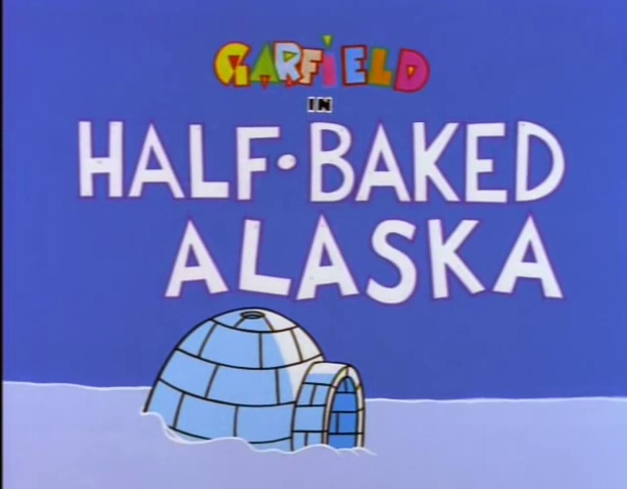 Half-Baked Alaska