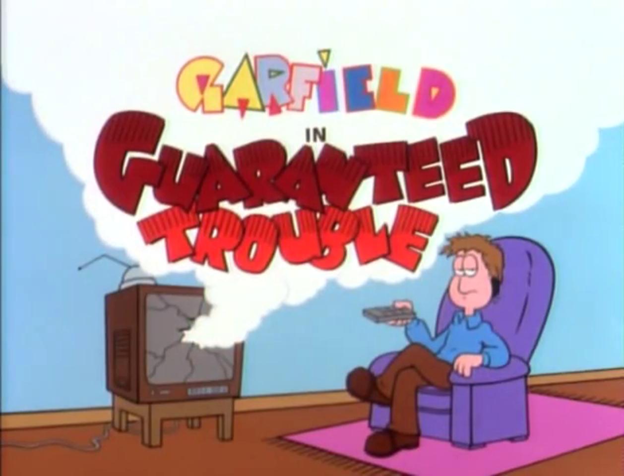 Guaranteed Trouble