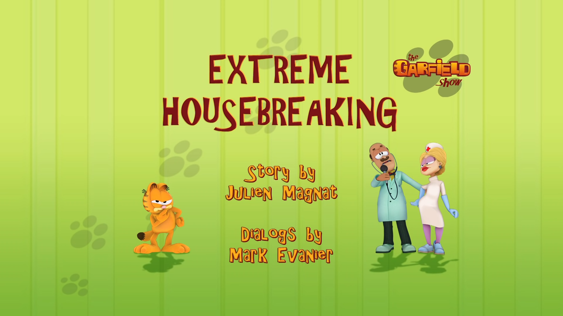 Extreme Housebreaking