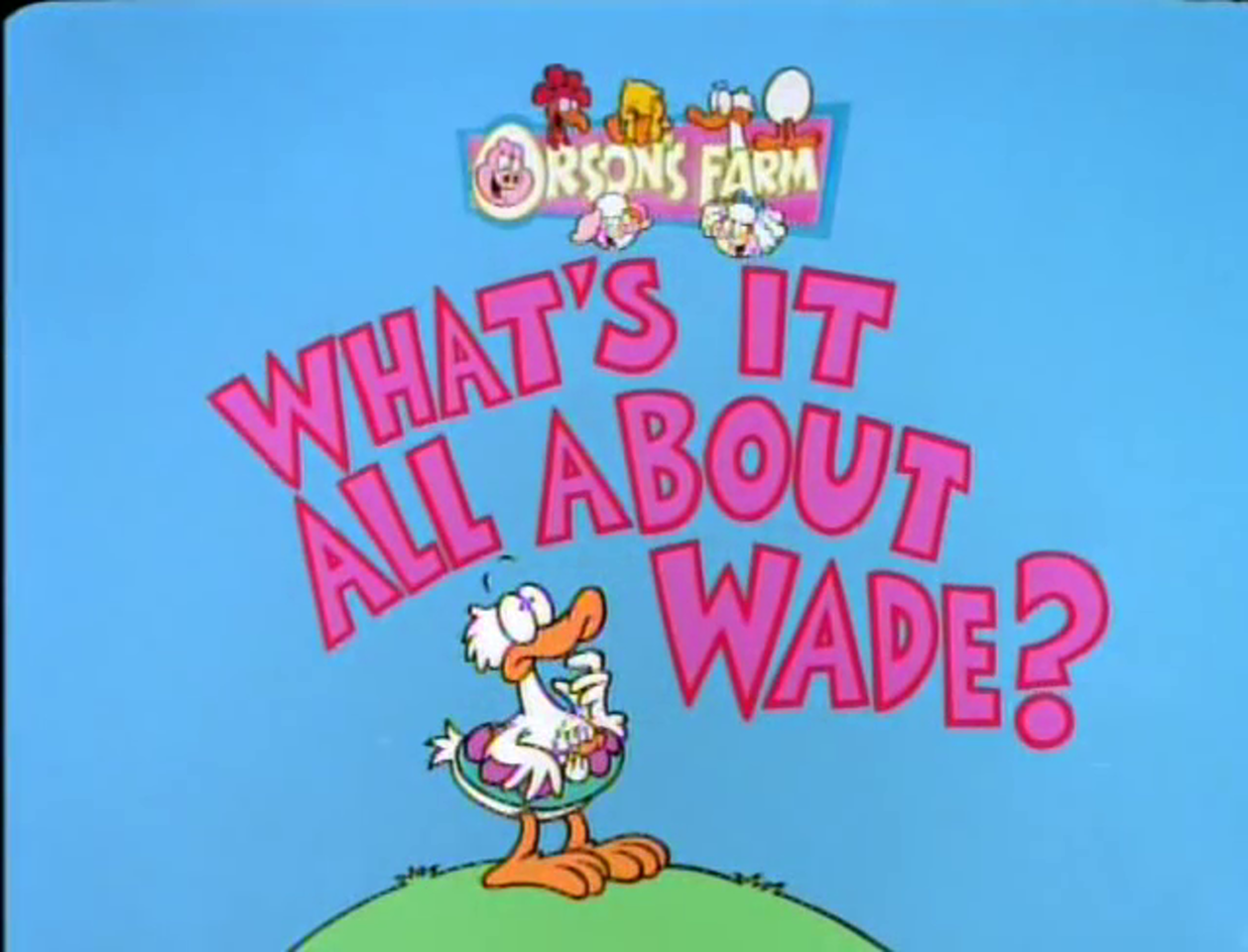 What's It All About, Wade?