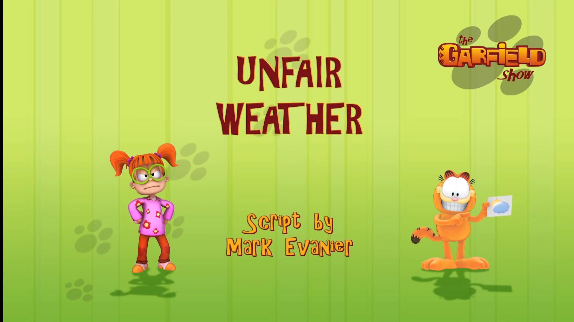 Unfair Weather Part 1