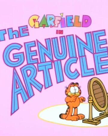 The Genuine Article Garfield Wiki Fandom