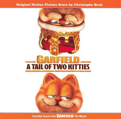 Garfield: A Tail of Two Kitties/Garfield: The Movie (Original Motion Picture Scores)