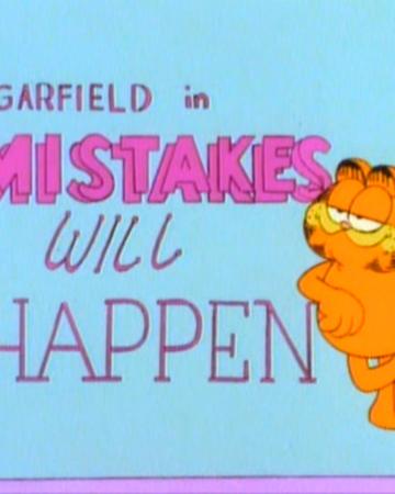 Mistakes Will Happen Garfield Wiki Fandom