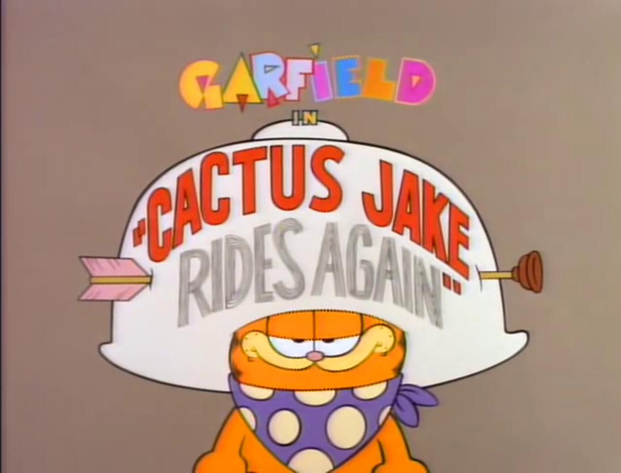 Cactus Jake Rides Again