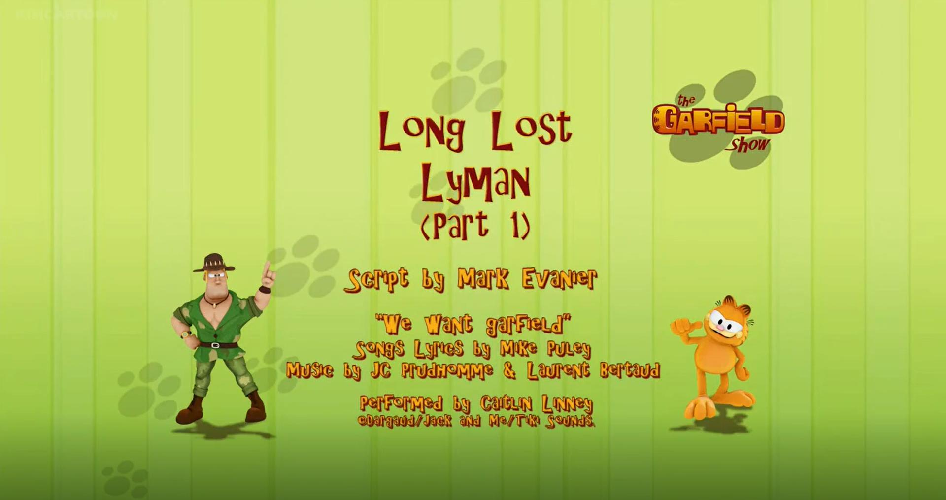 Long Lost Lyman Part 1