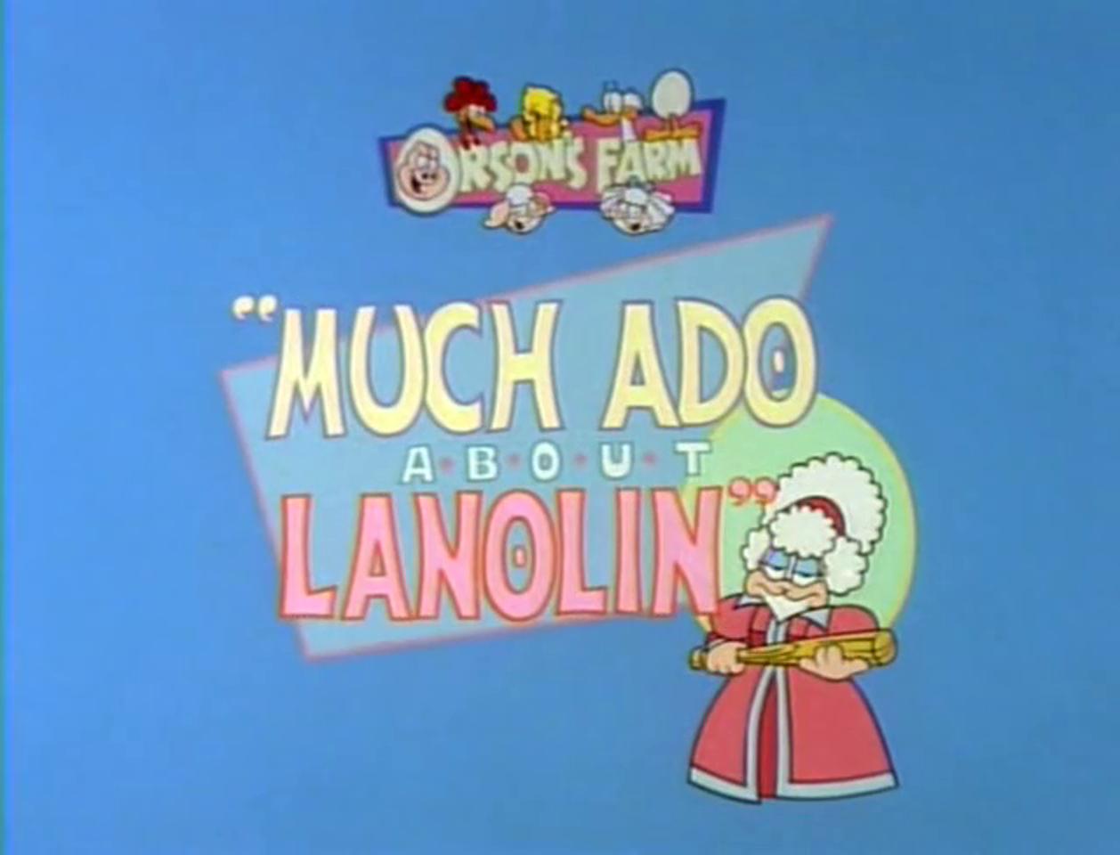 Much Ado About Lanolin