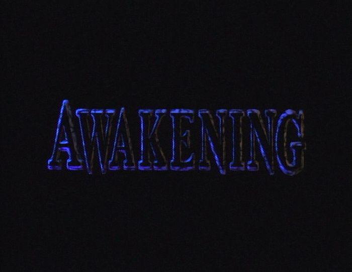Awakening Part One