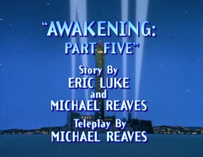 Awakening Part Five