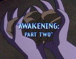 Awakening Part Two