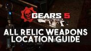 Gears 5 - All 17 Relic Weapons Locations Guide (Relics of the Past)
