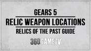 Gears 5 All Relic Weapon Locations Guide - Relics of the Past Relic Hunter Achievements Trophies-0
