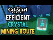 【Genshin Impact】Efficient Crystal Chunk Mining Route - 150+ Crystal Chunk per run!