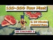 120-200 Raw Meat in 35 Minutes Mondstadt Region