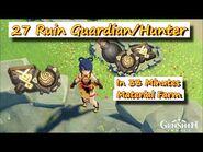 27 Ruin Guardian-Hunter Material Farm
