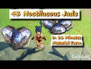 43 Noctilucous Jade in 16 Minutes