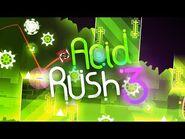 Acid Rush III -Medium Demon- - Serponge, ChaSe (me) & more - Geometry Dash 2
