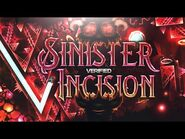 (Verification) Sinister Incision (Extreme Demon) By ItsHybrid & others - 100% - MrSpaghetti